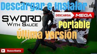 DESCARGAR E INSTALR SWORD WITH SAUCE ULTIMA VERSION PORTABLE
