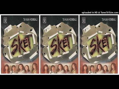 Sket - Takkan Kembali (1994) Full Album