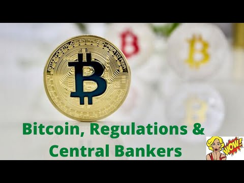 Three Things Central Bankers Can Learn From Bitcoin, Regulations U0026 Regulatory Ambiguity