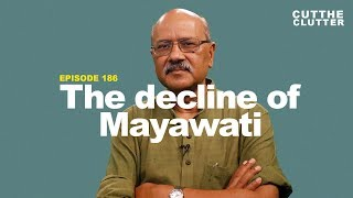 Why, unless she reinvents her politics, Mayawati & her BSP could be headed for irrelevance | ep 186