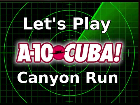 A-10 Cuba! Canyon Run (Combat Mission 12) - Let's Play