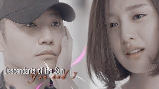►Descendants of the Sun ~  You and I / Yoon Myung Joo х Seo Dae Young