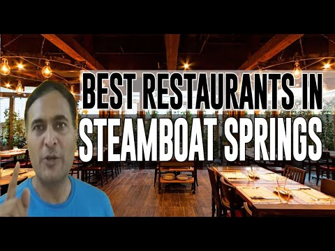 Best Restaurants And Places To Eat In Steamboat Springs, Colorado CO