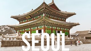 Seoul South Korea -What to do and see - A Seoul Travel Guide