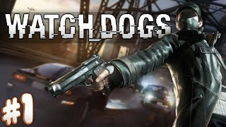 Watch Dogs: Part #1 - Play Ball!