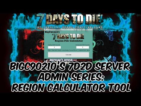 7 Days To Die Admin Series - Region Calculator Tool - YouTube