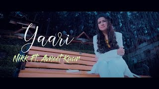 Gambar cover Yaari Lyrics: Nikk Ft Avneet Kaur | Latest Punjabi Songs 2019 | New Punjabi Songs 2019
