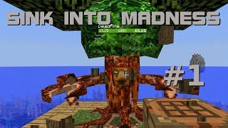 bester Start überhaupt - Minecraft Sink into Madness #1
