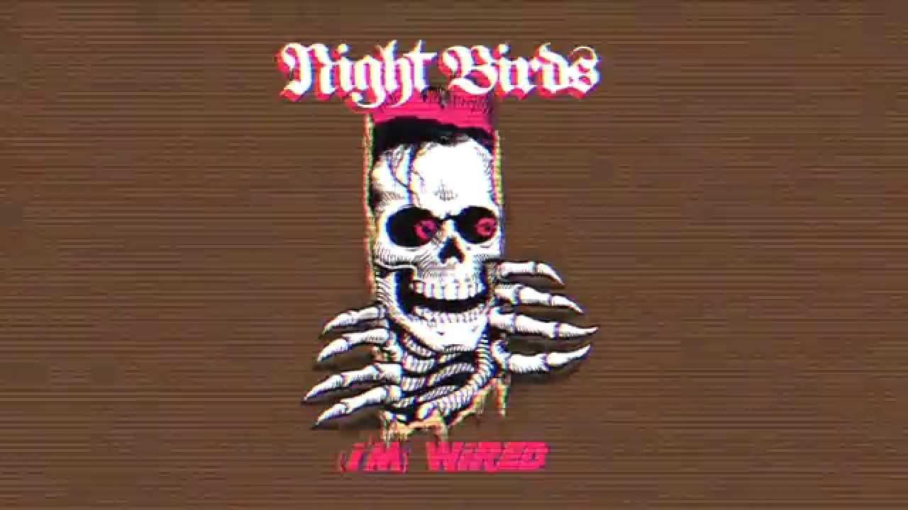 Night Birds \