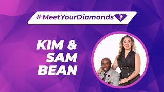 #MeetYourDiamonds Mr. Sam & Mrs. Kim Bean