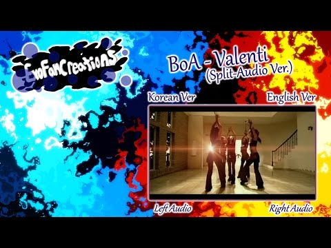 BoA - Valenti (Split-Audio Version)