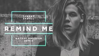 Conrad Sewell - Remind Me (Matvey Emerson Remix)