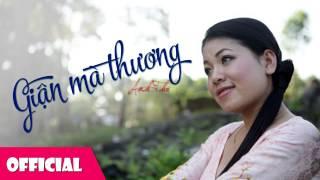 Giận Mà Thương - Anh Thơ [Official HD]