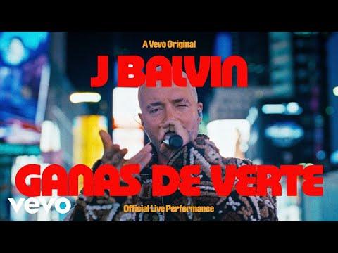 Смотреть клип J Balvin - Ganas De Verte