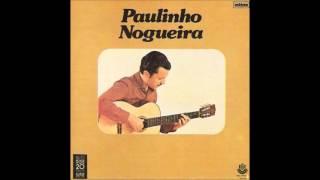 Menino desce daí - Paulinho Nogueira