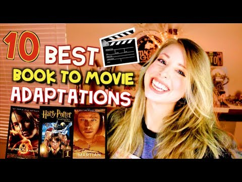 10 BEST BOOK TO MOVIE ADAPTATIONS