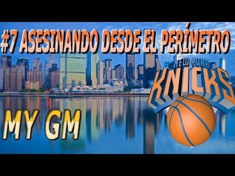 My GM EN ESPAÑOL 2.0 NEW YORK KNICKS NBA 2k18 Ep 7