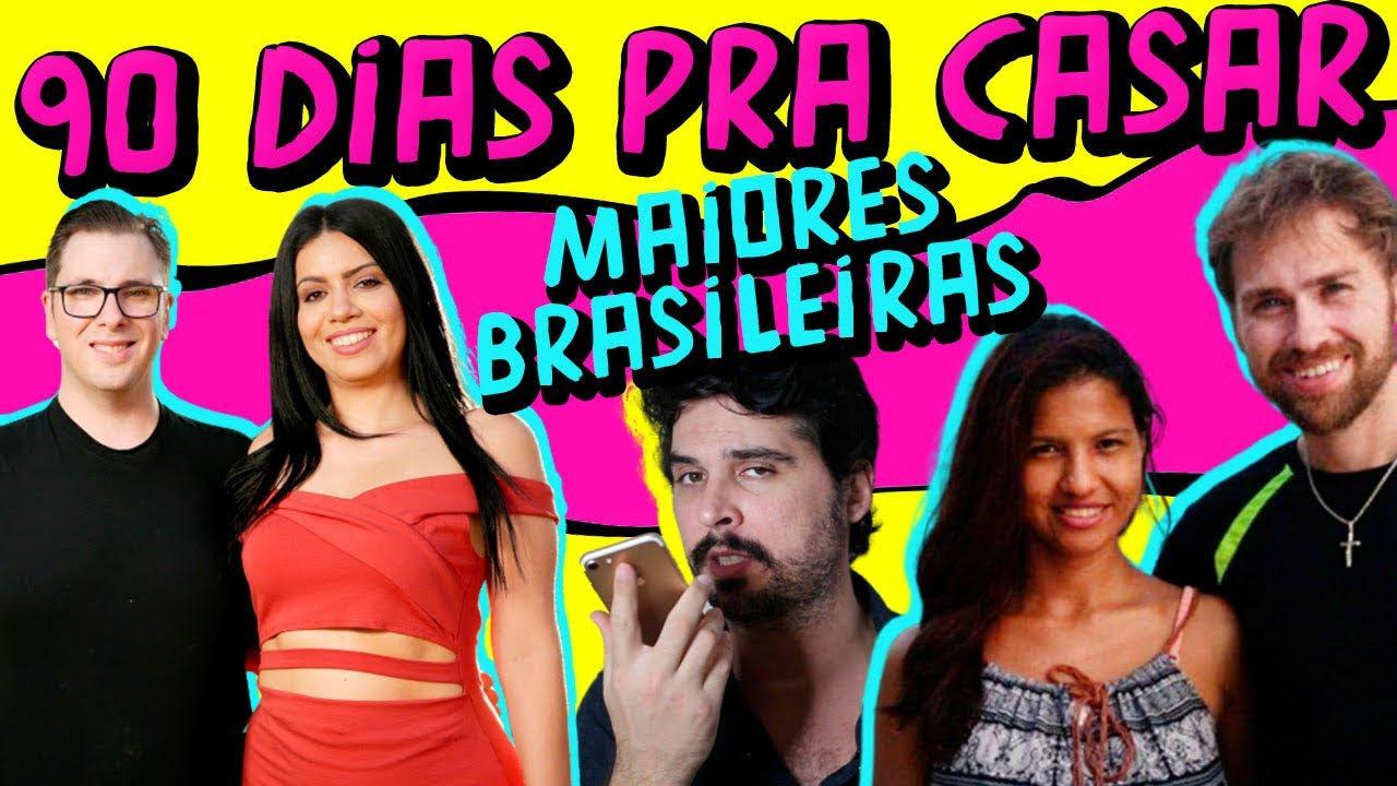 Todas as brasileiras do 90 Dias pra Casar (da pior à melhor)