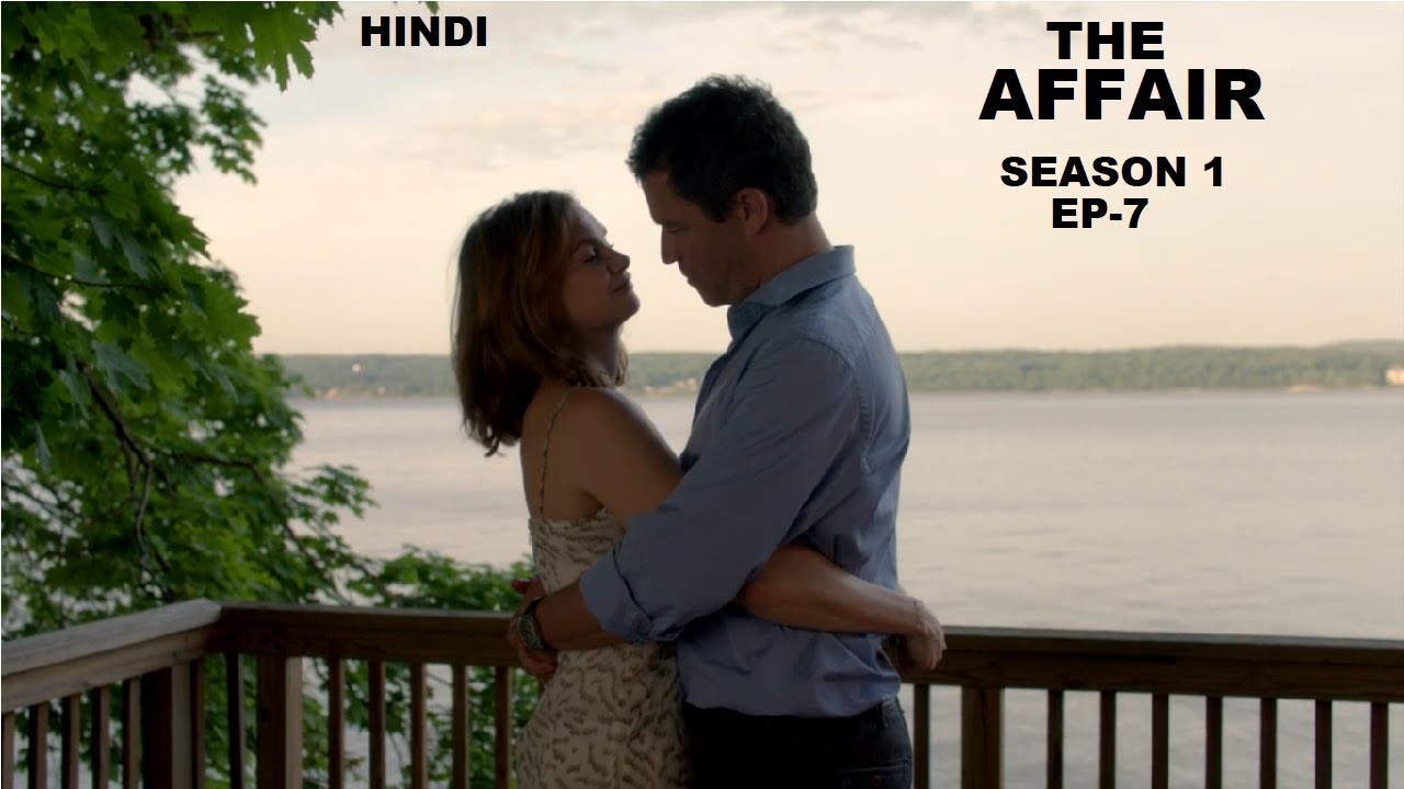 Download The Affair Season 1 Ep-7 Web Series Explained in Hindi   Web Series Story Xpert
