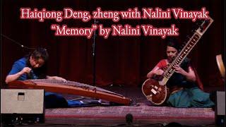 "2018 Rainbow Concert - Haiqiong Deng, zheng with Nalini Vinayak ""Memory"" by Nalini Vinayak"