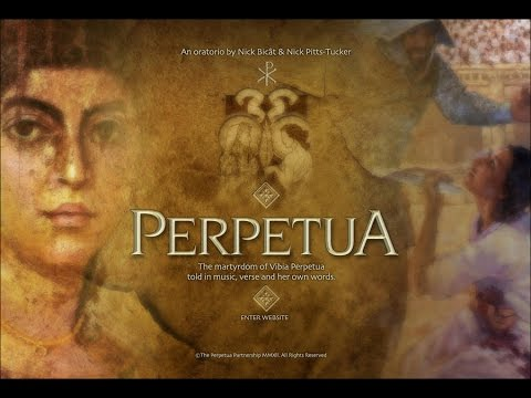 Perpetua's Song ! -- [Cantecul Perpetuei]