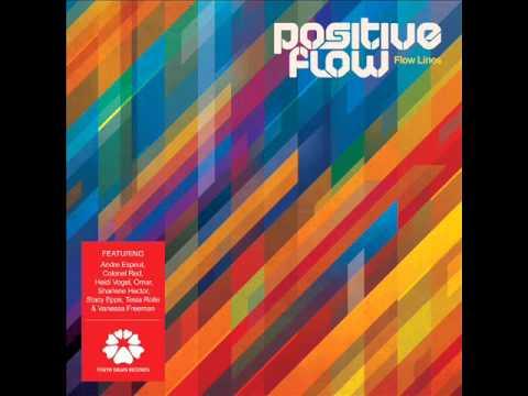 Positive Flow - Stronger Than A Mountain feat. Heidi Vogel