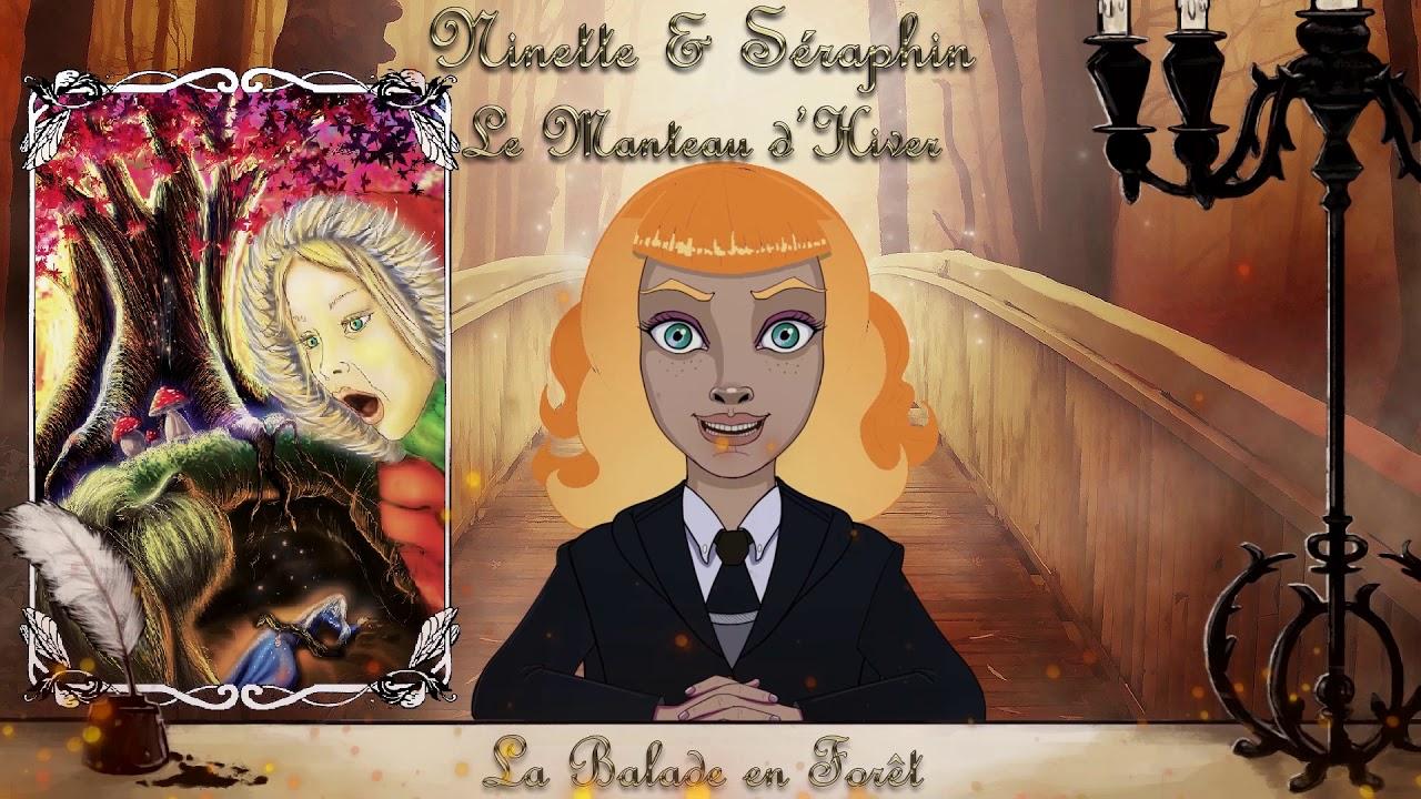 """Conte Ninette & Séraphin - Le Manteau d'Hiver - 1er épisode """"la Balade en Forêt"""""""