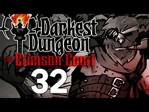 Baer Plays Darkest Dungeon: The Crimson Court (Ep. 32)