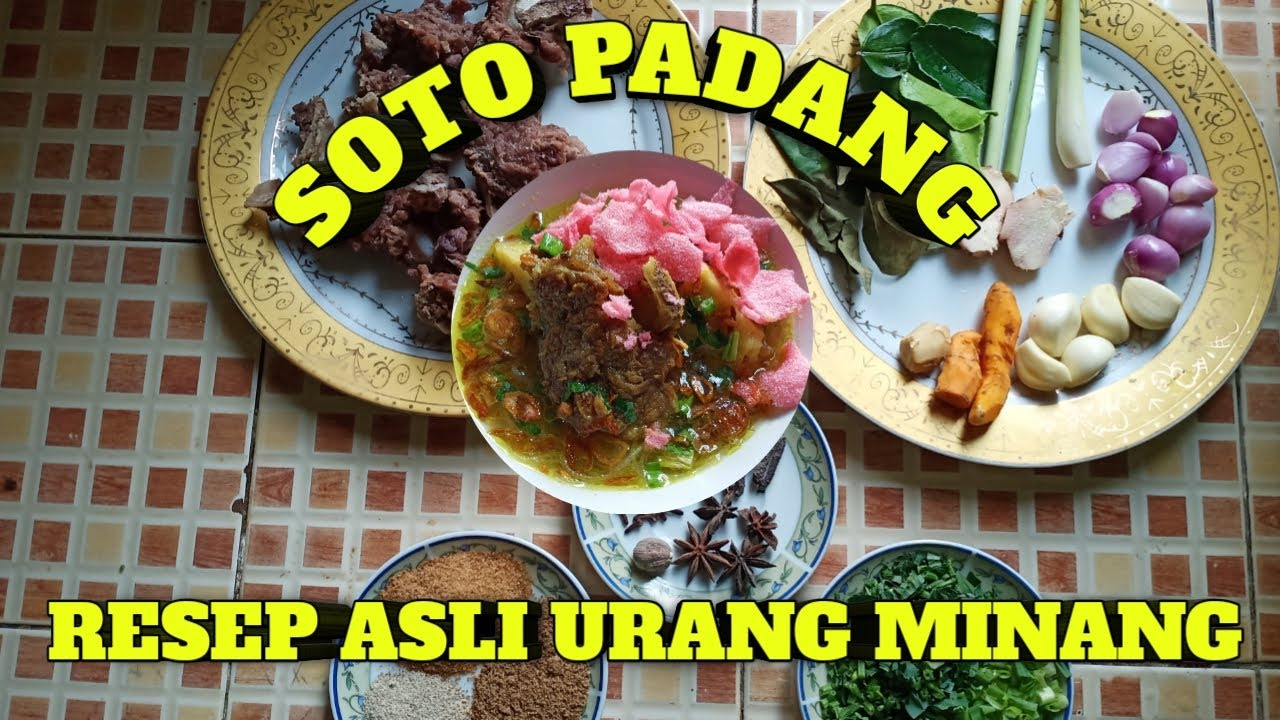 SOTO PADANG RESEP ASLI URANG MINANG - YouTube