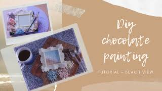 Chocolate DIY painting BEACH