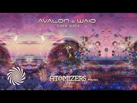 Avalon & Waio - Super Duper (Atomizers Remix)