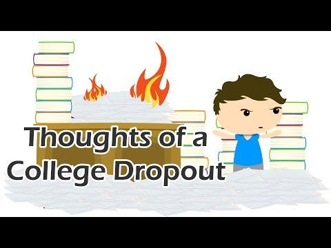 Thoughts of a College Dropout