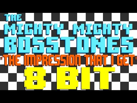 The Impression That I Get [8 Bit Tribute to The Mighty Mighty Bosstones] - 8 Bit Universe
