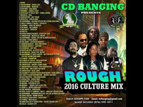 CD BANGING- 2017 REGGAE ROUGH CULTURE MIX ,JAH CURE CHRONIXX ,JUNIOR RIED
