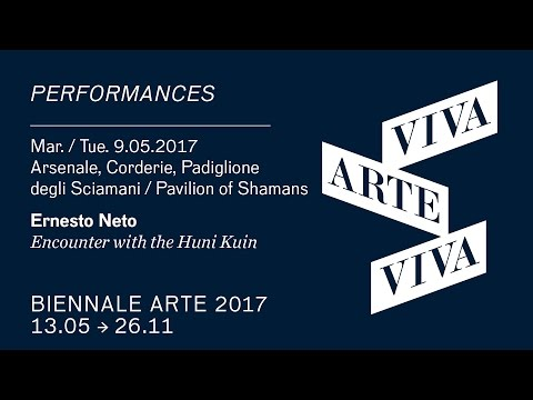 Biennale Arte 2017 - Ernesto Neto (performance)