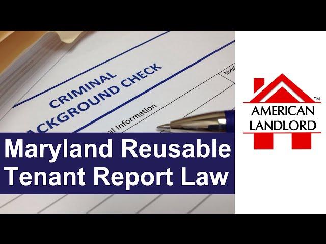 Maryland Reusable Tenant Screening Report Law