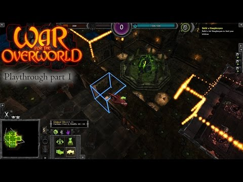 War for the Overworld - Playthrough part 1 - 1080p 60fps - No commentary |