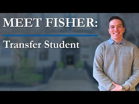 Transfer Student - Meet Fisher