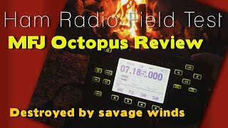 Field Testing The MFJ Octopus Antenna | Did It survive the wind? | K6UDA Radio