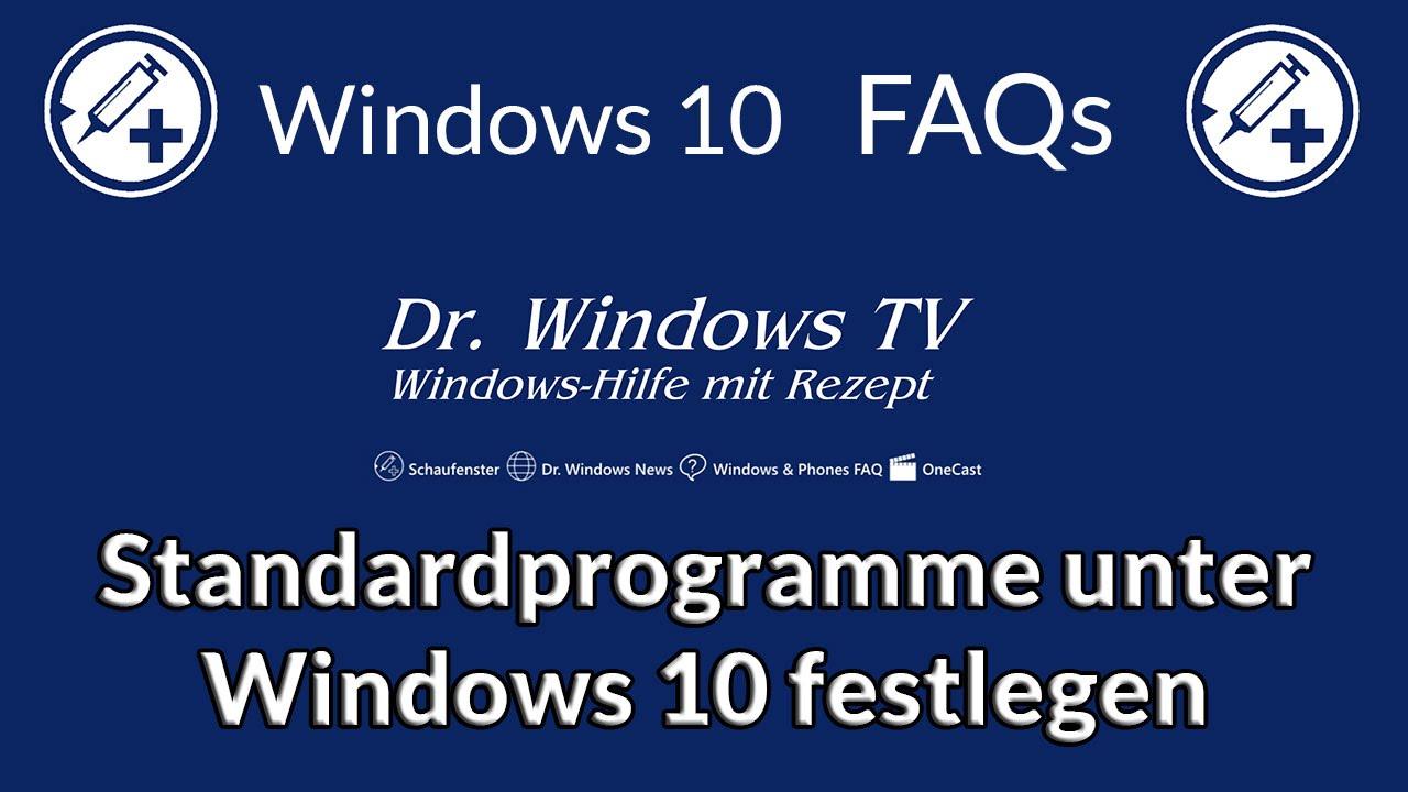 Windows 10 Standardprogramme Festlegen