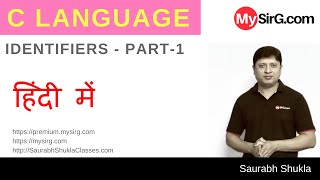 Lecture 2 Identifiers in C  | in Hindi