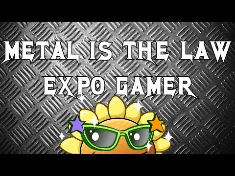 METAL IS THE LAW - EXPO GAMER 2017