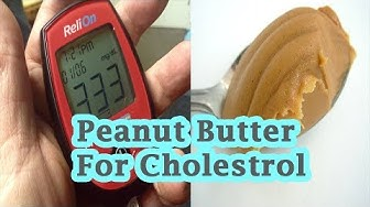 Peanut Butter and Cholesterol - Is Peanut Butter Good For Cholesterol - Peanut Butter LDL