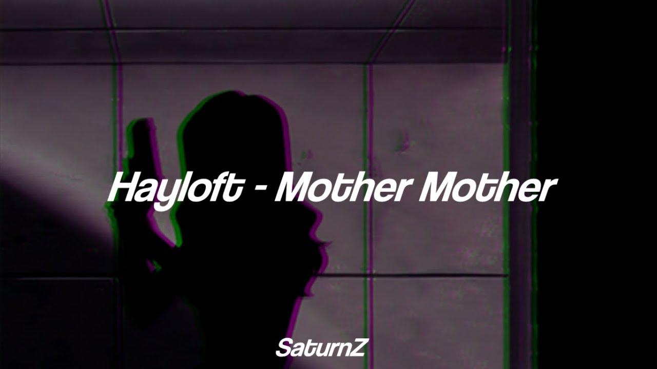 Mother Mother – Hayloft Lyrics