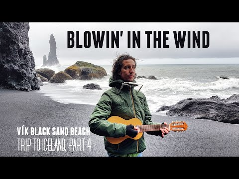 Blowin' In The Wind - Trip To Iceland, part 4 (Vik black beach)