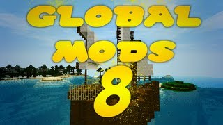 Global Mods: Episodio 8