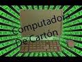 Como hacer una Computadora de Carton   InvCaseros48