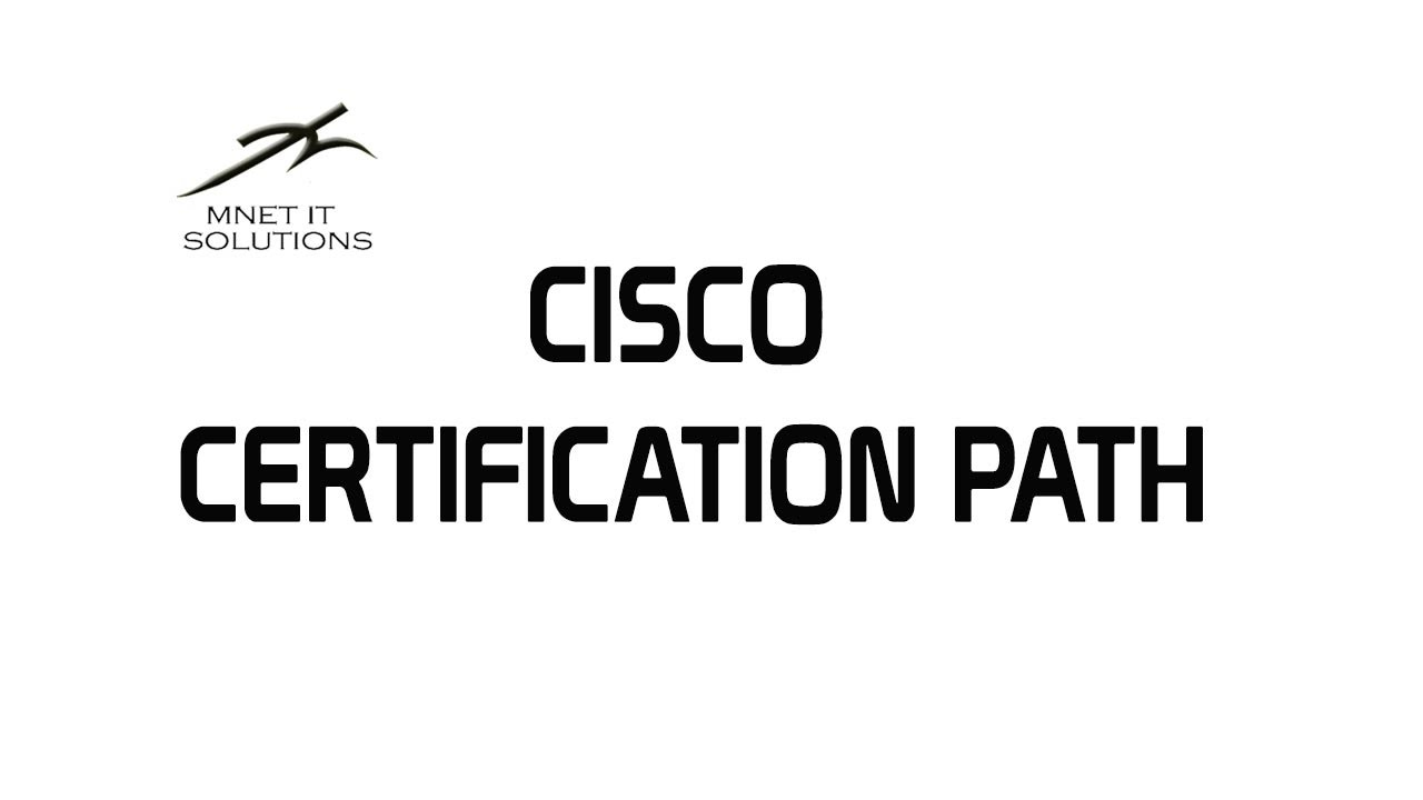 Cisco certification path youtube cisco certification path 1betcityfo Choice Image