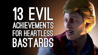 13 Evil Achievements for Heartless Bastards: The Return