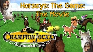 Horseys: The Game: The Movie | Champion Jockey G1 Jockey & Gallop Racer